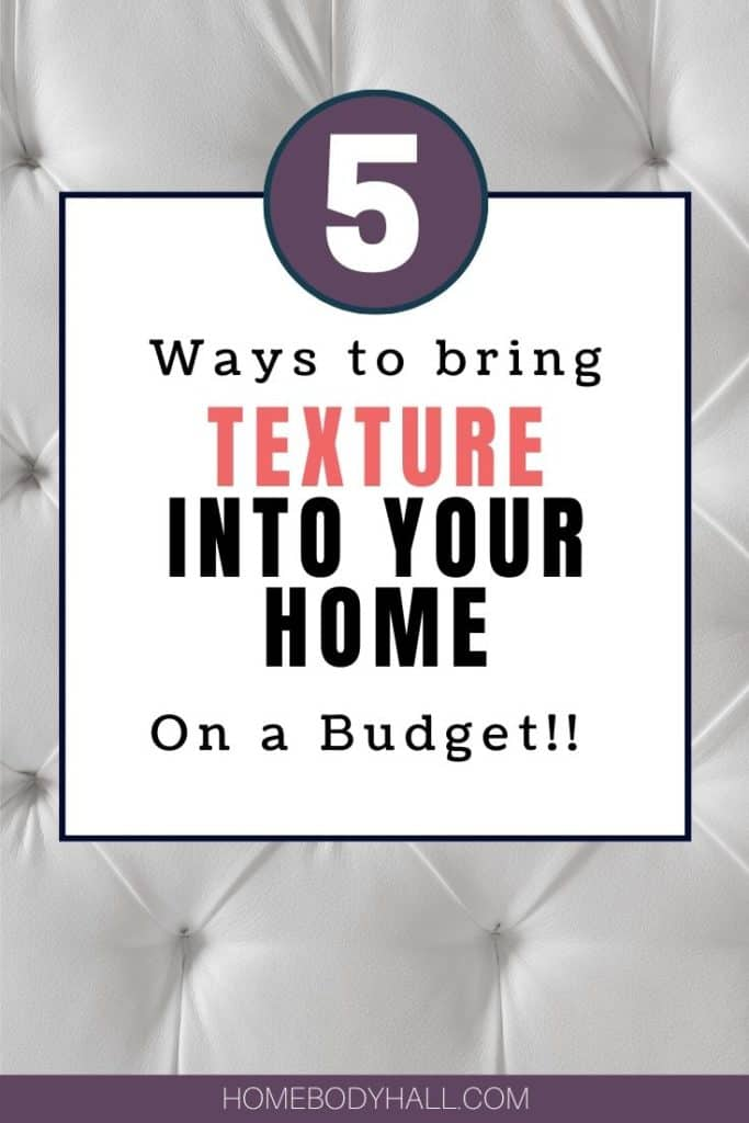 5 Ways to Bring Texture into Your Home on a Budget