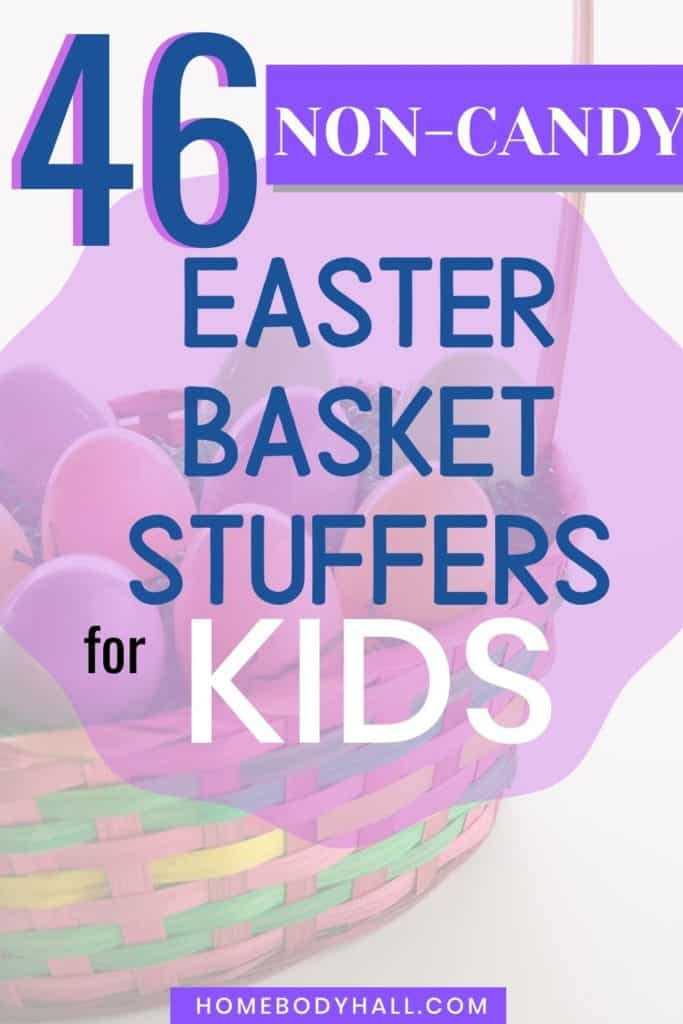 46 Non-Candy Easter Basket Stuffers for Kids