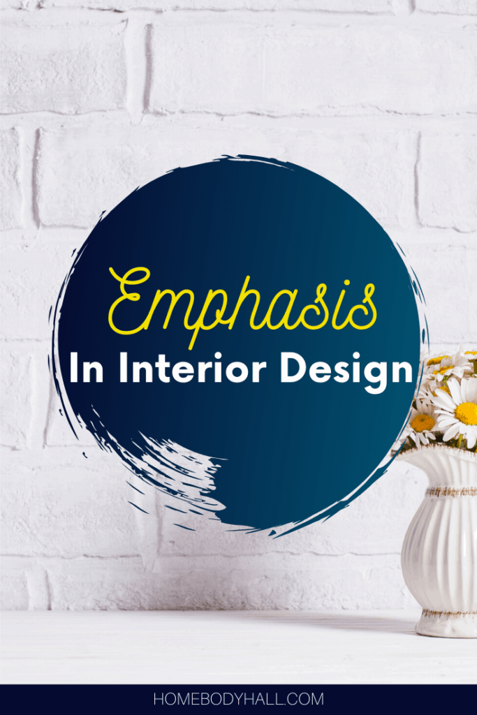 Emphasis in interior design