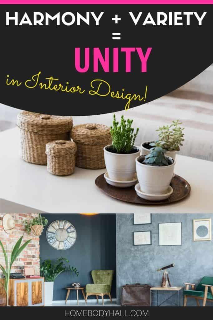 Harmony + Variety = Unity in Interior Design