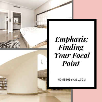 Emphasis: Finding Your Focal Point