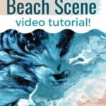 Acrylic Pour Painting for Beginners Beach Scene Video Tutorial!