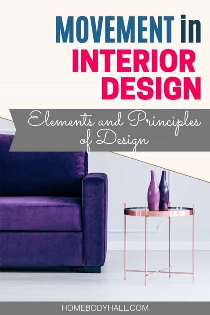 Movement in Interior Design Elements and Principles of Design