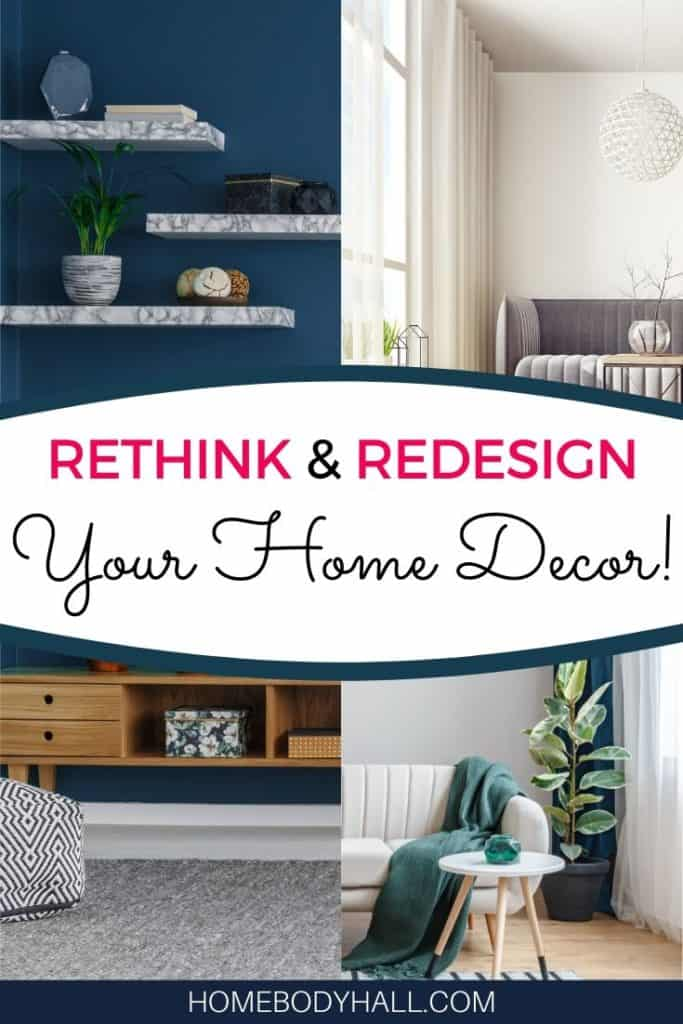 Rethink and Redesign your Home Decor