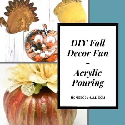 DIY Fall Decor Fun Acrylic Pouring