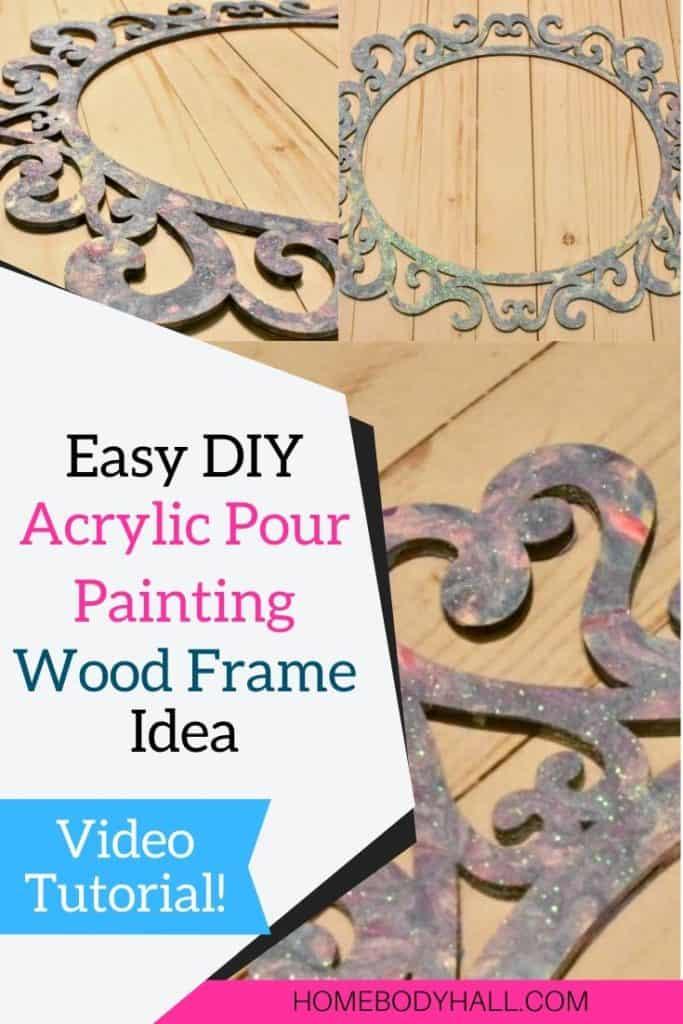 Easy DIY Acrylic Pour Painting Wood Frame Idea