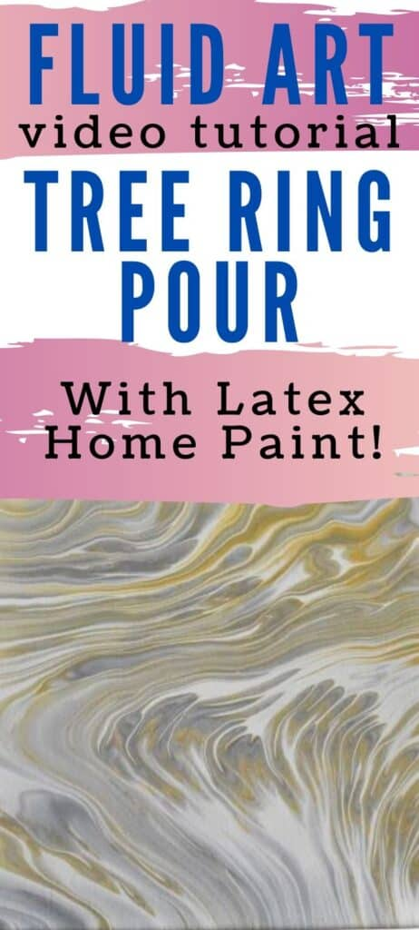 Fluid Art Video Tutorial Tree Ring Pour with Latex Home Paint!