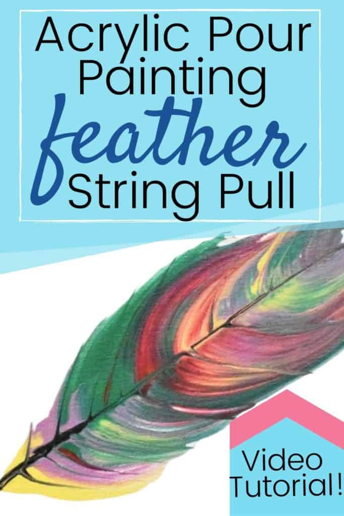 Acrylic Paint Pouring Feather String Pull