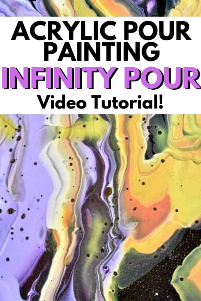 Acrylic Pour Painting Infinity Pour Video Tutorial