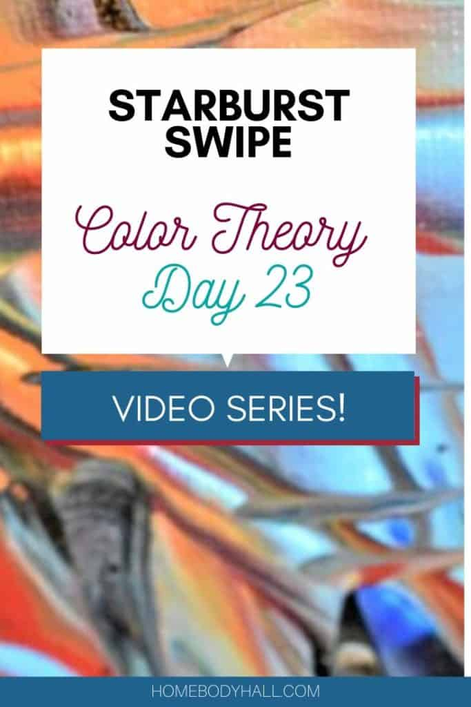 Acrylic Pouring Color Theory Day 23 Video Series Starburst Swipe