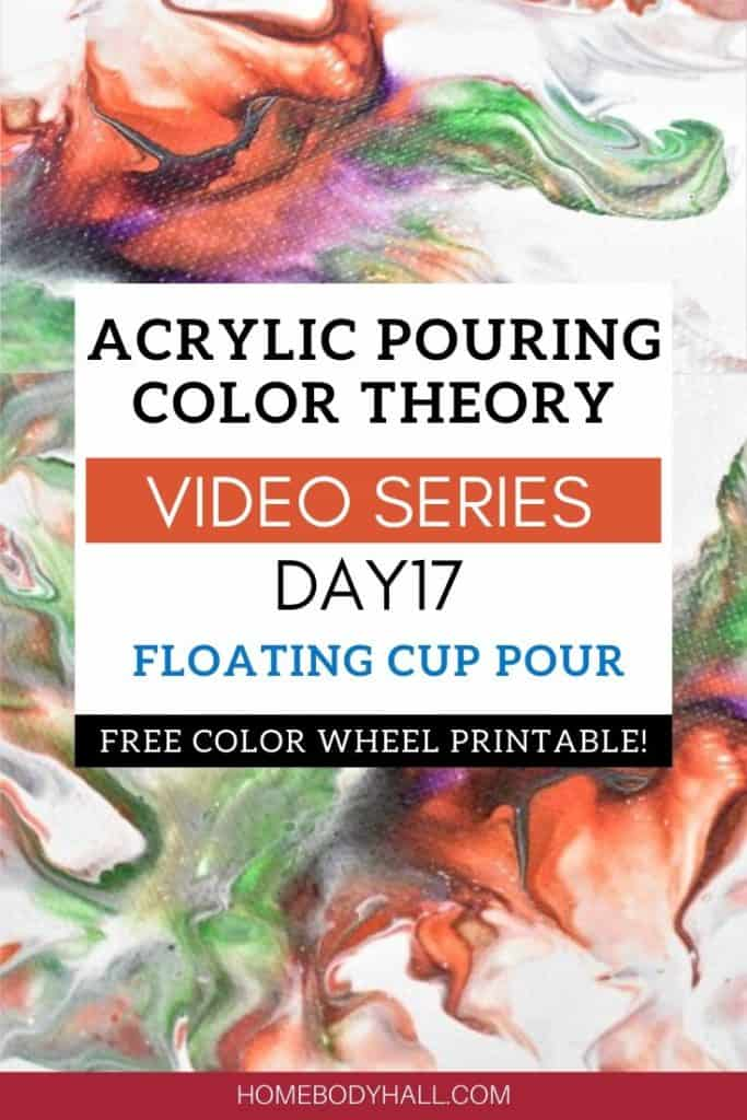 Acrylic Pouring Color Theory Day17