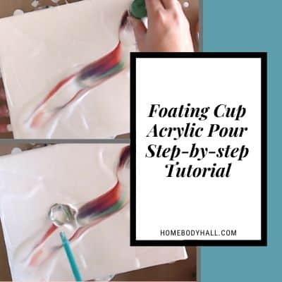 Floating Cup Acrylic Pour Sep-by-step Tutorial