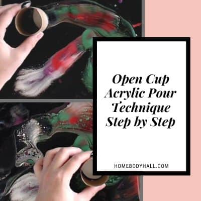 Open Cup Acrylic Pour Technique Step by Step