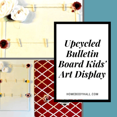 Upcycled Bulletin Board Kids' Art Display