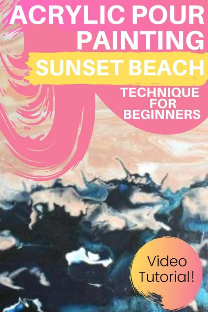 Acrylic Paint Pouring Sunset Beach Technique for Beginners