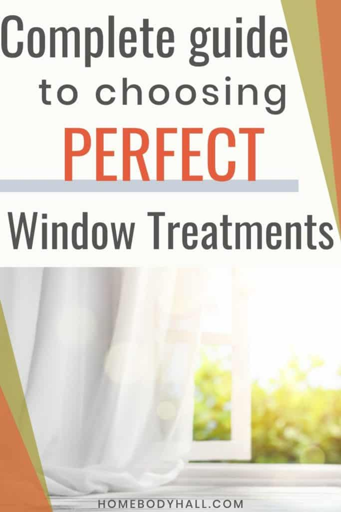 Complete Guide to Choosing Perfect Window Treatments