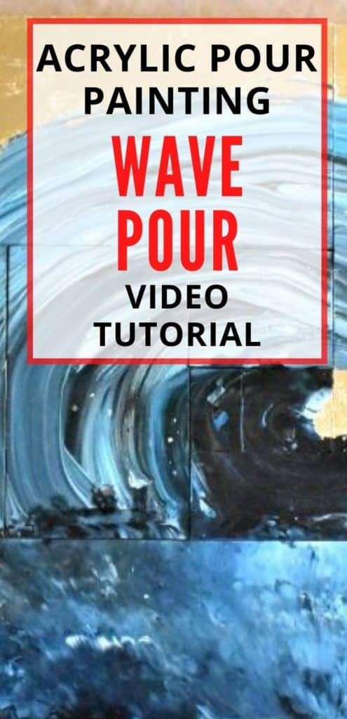 Acrylic Paint Pouring Wave Pour
