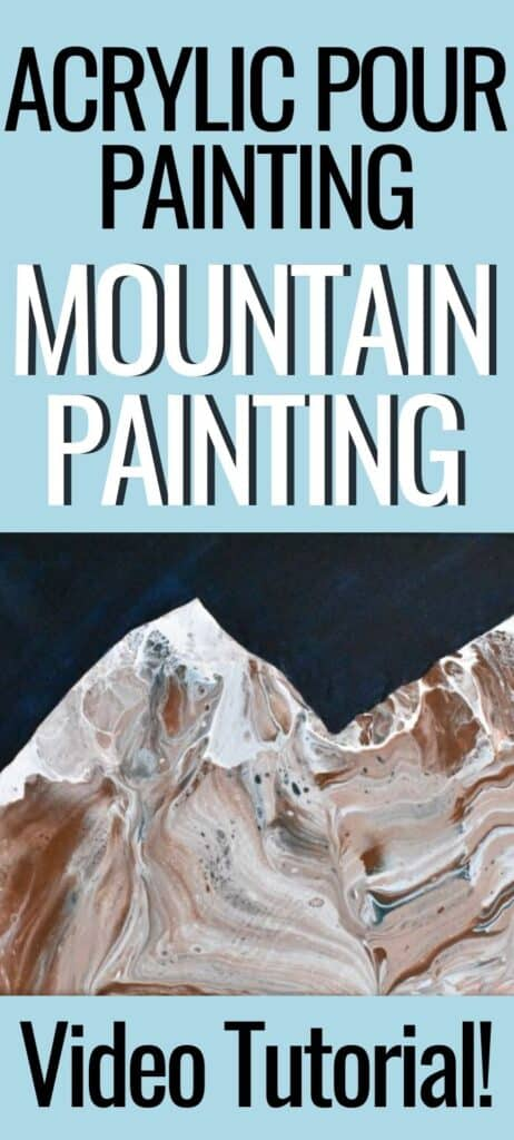 Acrylic Pour Painting Mountain Painting Video Tutorial