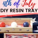 How to Make a 4th of July DIY Resin Tray