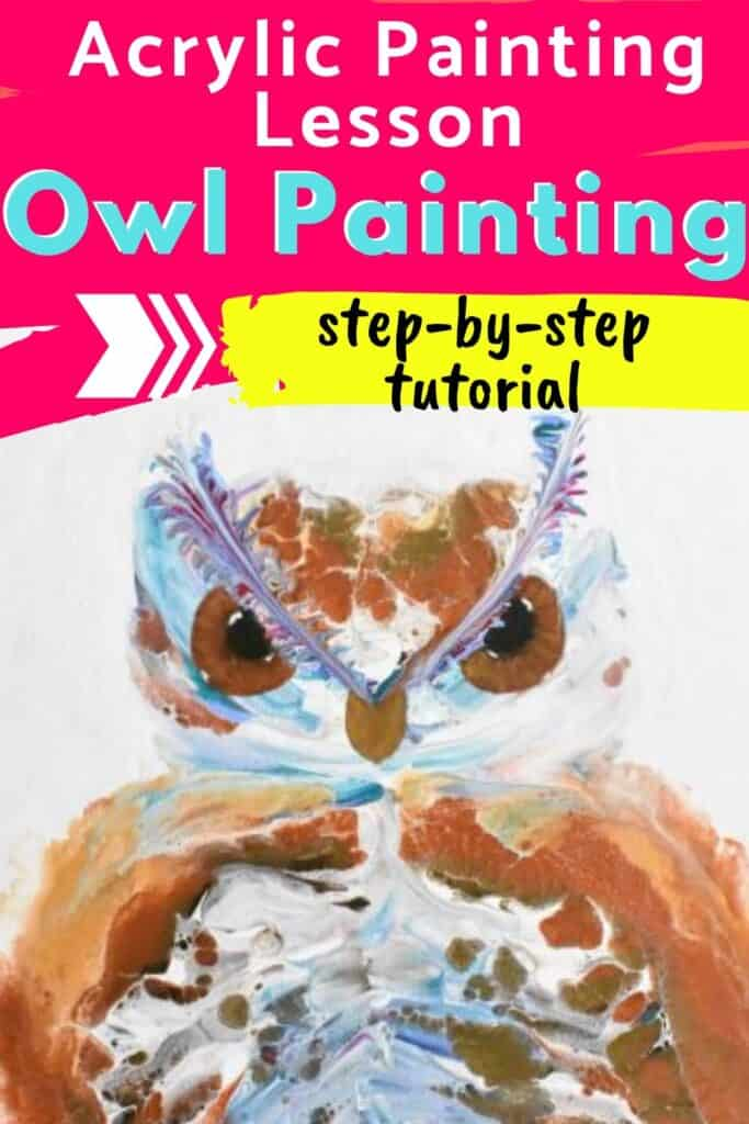 Acrylic Painting Lesson: Owl Painting