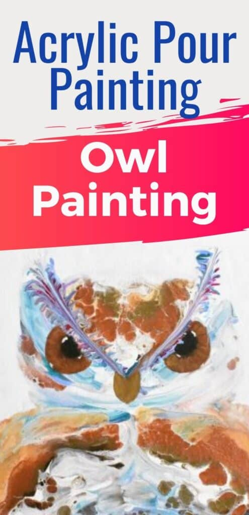 Acrylic Pour Painting Owl Painting