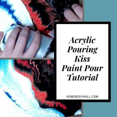 Acrylic Pouring Kiss Paint Pour Tutorial
