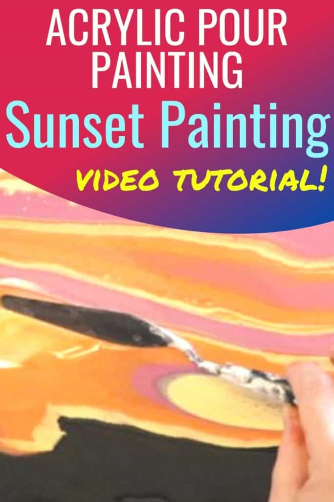 Acrylic Pour Painting Sunset Painting Video Tutorial