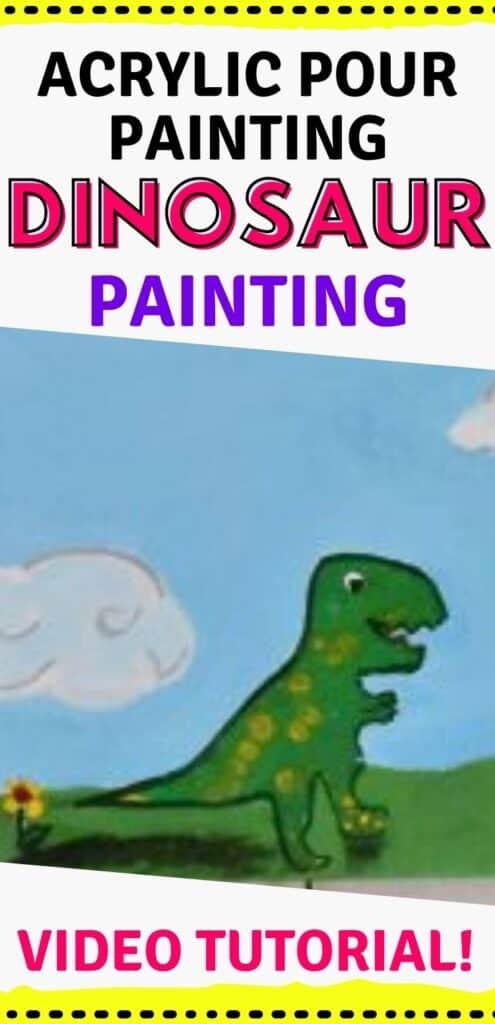 Acrylic Pour Painting Dinosaur Painting